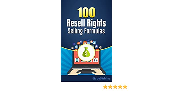 Amazon 100 Resell Rights Selling Formulas A List Of 100