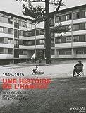 Image de 1945-1975 Une histoire de l'habitat (French Edition)