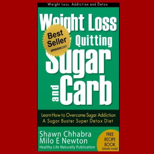 weight-loss-by-quitting-sugar-and-carb-learn-how-to-overcome-sugar-addiction-a-sugar-buster-super-de