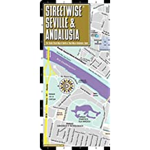 Streetwise Seville Map - Laminated City Center Street Map of Seville, Spain
