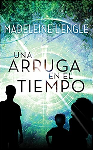 Amazon.com: Una Arruga en el Tiempo: (Spanish Edition) (9781543661002): Madeleine LEngle, Susana Ballesteros: Books