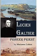 Lucien Galtier-Pioneer Priest Paperback