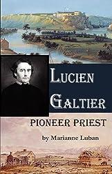 Lucien Galtier-Pioneer Priest