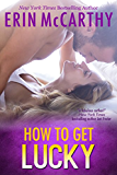 How To Get Lucky: A Sexy in NYC Book