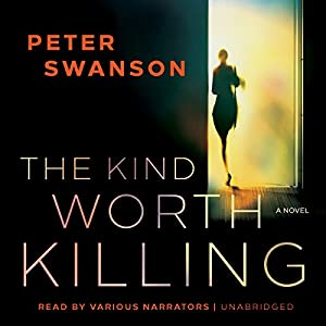 The Kind Worth Killing Audiobook