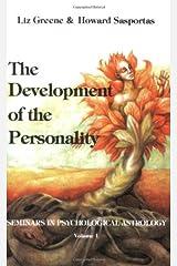 The Development of Personality: Seminars in Psychological Astrology (Seminars in Psychological Astrology ; V. 1) Paperback