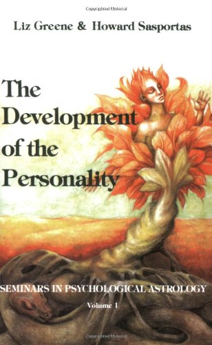 001: The Development of the Personality: Seminars in Psychological Astrology ; V. 1