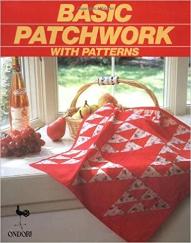 Basic Patchwork with Patterns by Ondori Publishing Company (1990-02-03)