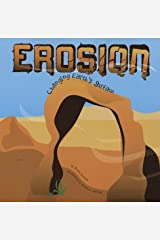 Erosion: Changing Earth's Surface (Amazing Science) Paperback
