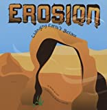 Erosion: Changing Earth's Surface (Amazing Science)