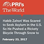 Habib Zahori Was Scared to Seek Asylum in the U.S. So He Pushed a Rickety Bicycle Through Snow to Get to Canada. | Sarah Birnbaum
