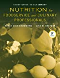img - for Study Guide to accompany Nutrition for Foodservice and Culinary Professionals, 8e book / textbook / text book
