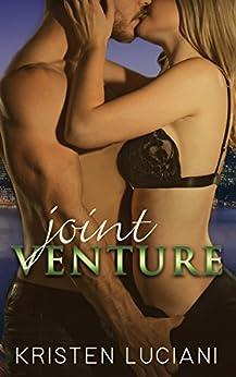 Joint Venture: A Steamy Celebrity Romance by [Luciani, Kristen]
