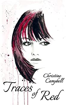 Traces of Red (The Reluctant Detective Book 2) by [Campbell, Christine]