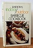 Indoor/Outdoor Barbecue Cookbook, June Roth, 0671104640