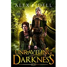 Unraveling Darkness: Scout Book 2 of 2