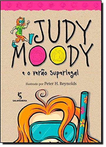 Judy Moody. E o Verão Superlegal