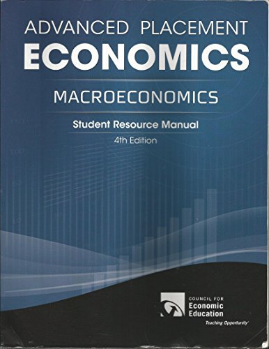 Advanced Placement Economics: Macroeconomics, Student Resource Manual by Margaret A. Ray (2012-05-03)