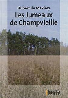 Les jumeaux de Champvieille, Maximy, Hubert de