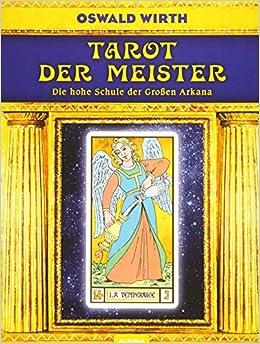 Tarot der Meister: Die hohe Schule der Großen Arkana: Amazon ...
