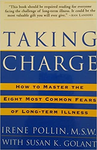 Book Taking Charge: How to Master the Eight Most Common Fears of Long-term Illness