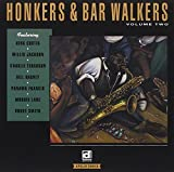 Honkers & Bar Walkers, Vol. 2