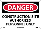 """NMC D247RB OSHA Sign, """"DANGER CONSTRUCTION SITE AUTHORIZED PERSONNEL ONLY"""", 14"""" Width x 10"""" Height, Rigid Plastic, Black/Red On White"""