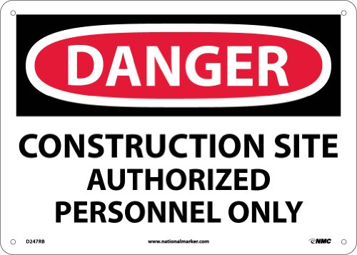 "NMC D247RB OSHA Sign, ""DANGER CONSTRUCTION SITE AUTHORIZED PERSONNEL ONLY"", 14"" Width x 10"" Height, Rigid Plastic, Black/Red On White"