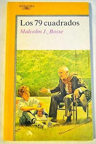 79 cuadrados, los (Alfaguara Juvenil): Amazon.es: Malcolm J. Bose: Libros