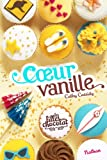 Les filles au chocolat : Cœur Vanille (5)