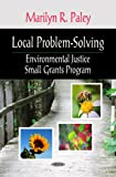 Local Problem-Solving, Marilyn R. Paley, 1606929313