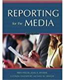 img - for Reporting for the Media by Fred Fedler (2004-08-05) book / textbook / text book