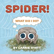 Spider! (Fear Not Book 1)