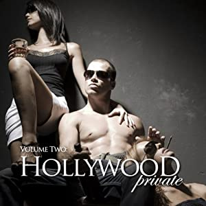 Hollywood Private - Volume 3 - Erotic Short Stories Audiobook