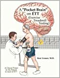 A Pocket Brain on ETT (Exercise Treadmill Testing), Grauer, Ken, 0966338987