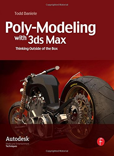 Poly-Modeling with 3ds Max: Thinking Outside of the Box (Best 3ds Max Models)