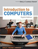 Introduction to Computers (Shelly Cashman Series)