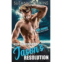 After Hurricane Nina, Jason's Resolution (Hot Hunks-Steamy Romance Collection)
