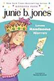 Junie B. Jones Loves Handsome Warren (Turtleback School & Library Binding Edition)