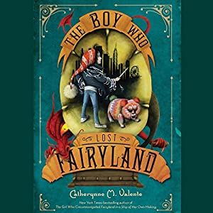 The Boy Who Lost Fairyland Audiobook