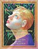 The Exceptionally Gifted Child, Helene Bartz LLD. with Leon Hesser, 0557616999