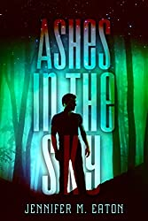 Ashes in the Sky (Fire in the Woods)