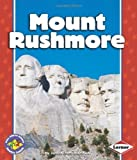 Front cover for the book Mount Rushmore (Pull Ahead Books) by Judith Jango-Cohen