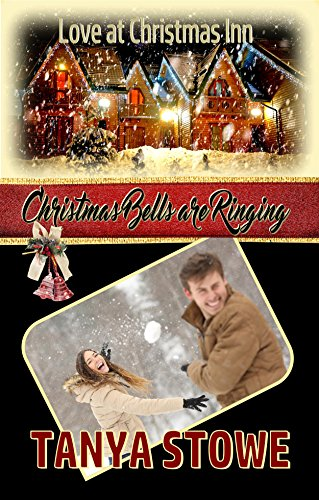 Christmas Bells are Ringing (Love at Christmas Inn Book 1)