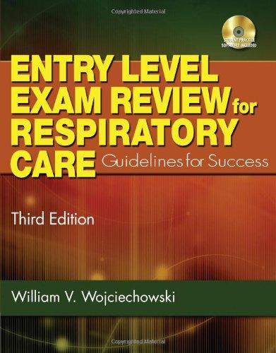 Entry Level Exam Review For Respiratory Care (Test Preparation)