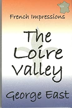 ^READ^ THE LOIRE VALLEY: French Impressions. trata Service Vista Laplace function various story procesar 51yp1lv1nsL._SY346_