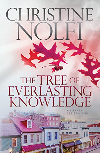 The Tree of Everlasting Knowledge (Liberty Series Book - Tree Potato