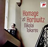 Homage to Horowitz by NIKOLAI TOKAREV (2014-02-25)