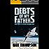 Debts of My Fathers (Father Chessman Saga Book 2)