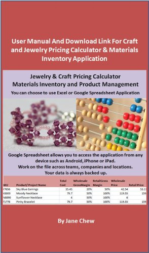User Manual And Download Link For Craft and Jewelry Pricing Calculator  Materials Inventory Application: How to Price Your Craft For Profit